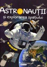 Cosmos - Astronautii si explorarea spatiului