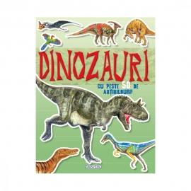 Mai cauta si lipeste - Dinozauri cu peste 50 de abt.