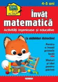 Scoala acasa - Invat matematica 4-5 ani