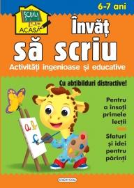Scoala acasa - Invat sa scriu 6-7 ani