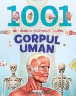 1001 intrebari si raspunsuri despre corpul uman