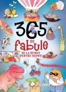 365 de fabule de la bunici pentru nepoti