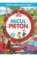Codul rutier pentru copii - Micul pieton