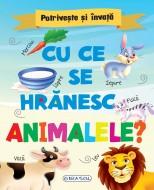 Potriveste si invata - Cu ce se hranesc animalele?